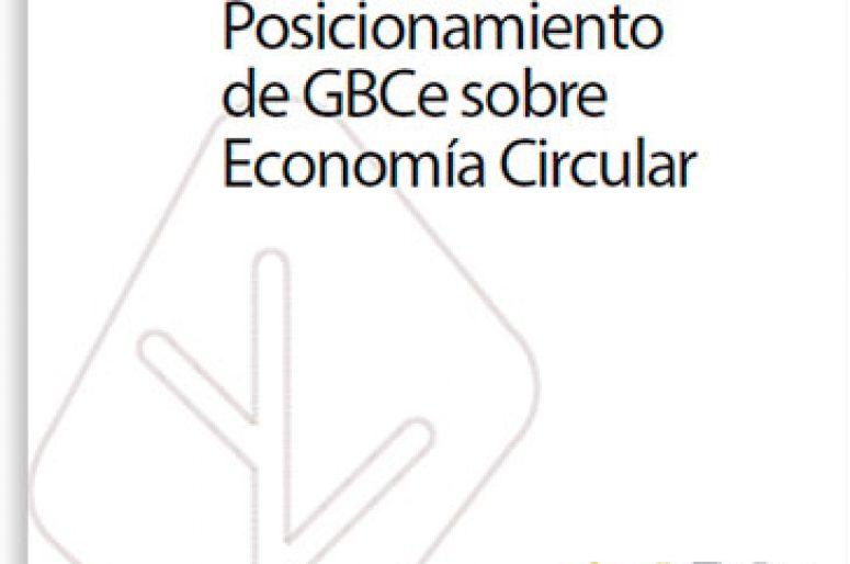 Informe de Posicionamiento de GBCe sobre Economía Circular